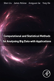 Computational and Statistical Methods for Analysing Big Data with Applications