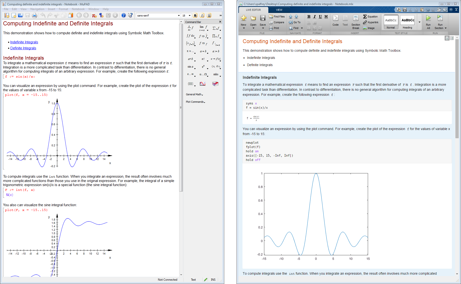 Performing analytical integration in the MuPAD Notebook (left) and in the MATLAB Live Editor (right).