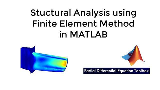 Lernen Sie, wie die Strukturanalyse mit der Finite-Elemente-Methode in MATLAB mithilfe der Partial Differential Equation Toolbox durchgeführt wird.