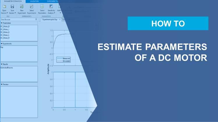 Automatische Schätzung von Parametern eines Gleichstrommotors anhand von Eingabe-Ausgabe-Daten mit Simulink Design Optimization.
