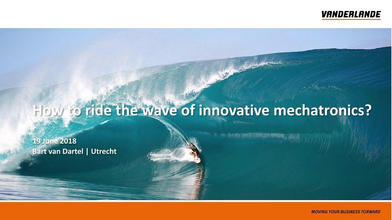 Wie machen Sie sich innovative Mechatronik bestmöglich zunutze?