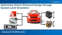 Optimization of vehicle electrical system must take into account the full range of driving and operating conditions. With increasing design complexity, the traditional trial-and-error-based electrical engineering practice is becoming inadequate to en